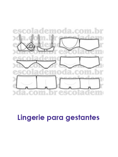 bb1745413 Escola de Moda Profissional- Moldes de Moda Íntima