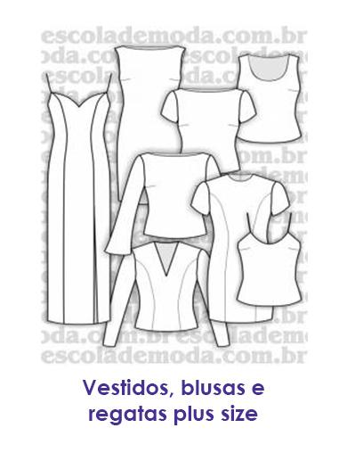 b86c7db62 Escola de Moda Profissional- Moldes de Roupas GG - Tamanhos Grandes